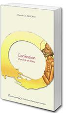 Confession d'un fol en Dieu - Menahem Macina
